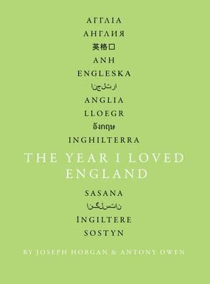 https://www.waterstones.com/book/the-year-i-loved-england/joseph-horgan/antony-owen/9781906309428