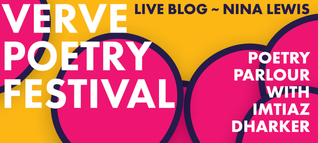 http://vervepoetryfestival.com/poetry-parlour-with-imtiaz-dharker-live-blog-nina-lewis/